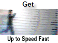 Up to Speed Fast